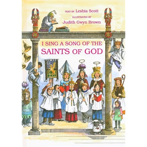 I SING A SONG OF THE SAINTS OF GOD by LESBIA SCOTT and JUDITH BROWN