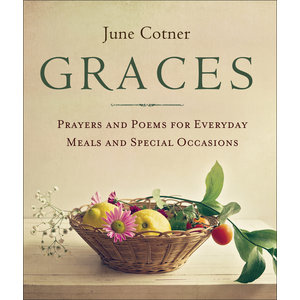 GRACES : PRAYERS FOR EVERYDAY MEALS AND SPECIAL OCCASIONS by JUNE COTNER