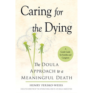 CARING FOR THE DYING by FERSKO-WEISS