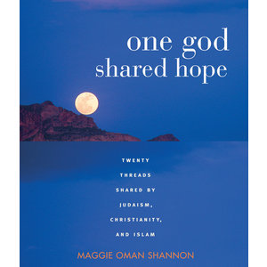 One God, Shared Hope by Maggie Oman Shannon