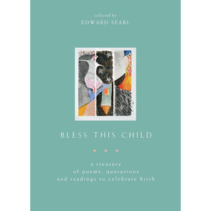 Bless This Child by Edward Searl