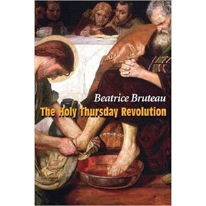 THE HOLY THURSDAY REVOLUTION by BEATRICE BRUTEAU