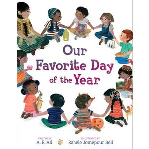 Our Favorite Day of the Year by A E Ali and Rahele Jomepour Bell
