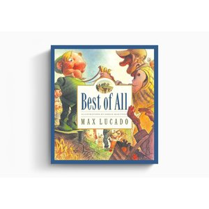 LUCADO, MAX BEST OF ALL by MAX LUCADO