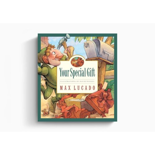 LUCADO, MAX YOUR SPECIAL GIFT by MAX LUCADO