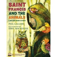 SAINT FRANCIS AND THE ANIMALS by PHILIP GALLERY