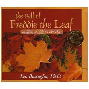 BUSCAGLIA, LEO FALL OF FREDDIE THE LEAF  by LEO BUSCAGLIA