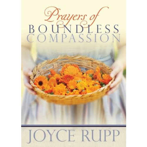 RUPP, JOYCE PRAYERS OF BOUNDLESS COMPASSION by JOYCE RUPP