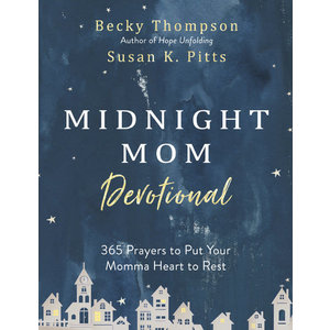 MIDNIGHT MOM DEVOTIONAL by Becky Thompson