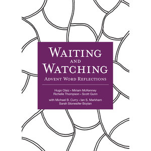 Waiting & Watching : Advent Word Reflections