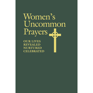 WOMEN'S UNCOMMON PRAYER