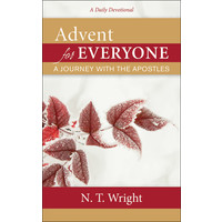 ADVENT FOR EVERYONE by N.T. WRIGHT