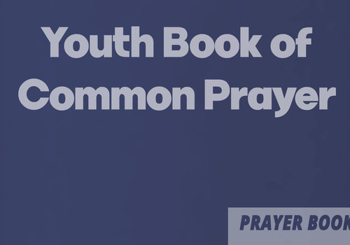 Youth Book of Common Prayer