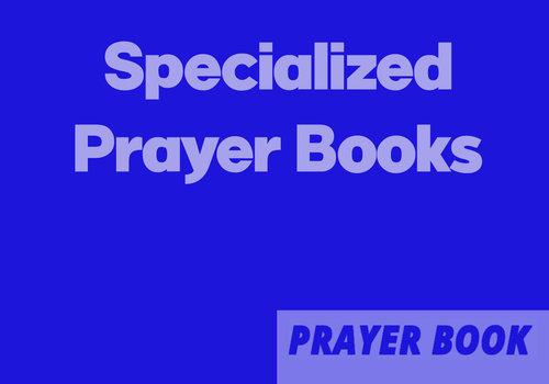 Specialized Prayer Books