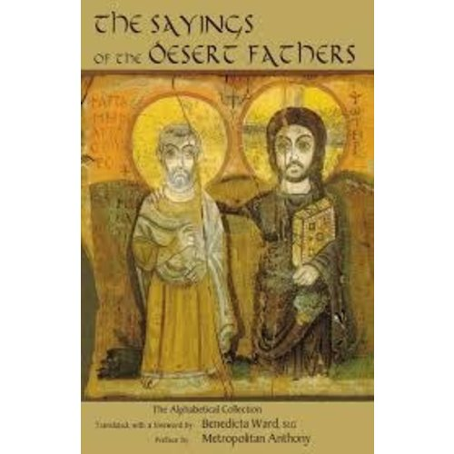 WARD, BENEDICTA SAYINGS OF THE DESERT FATHERS by BENEDICTA WARD, SLG