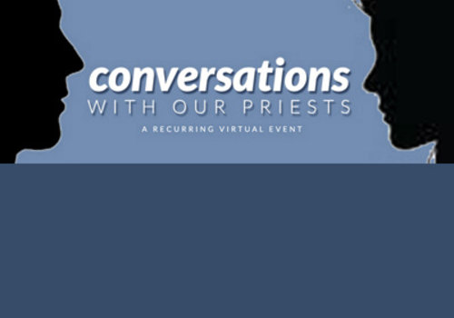 Conversations with our Priests