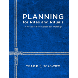 PLANNING FOR RITES AND RITUALS YEAR B 2020-2021
