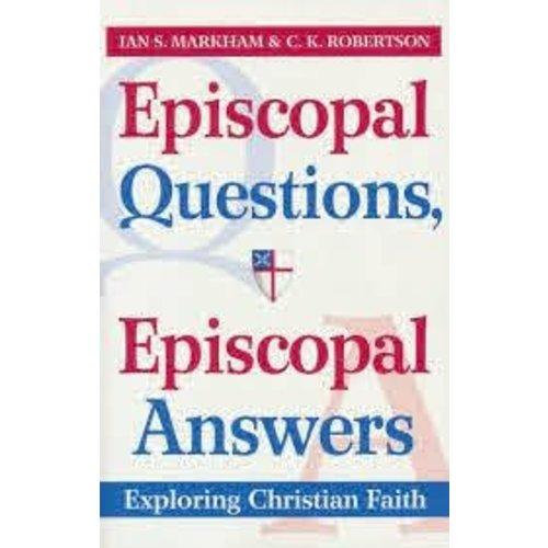 MARKHAM, IAN EPISCOPAL QUESTIONS EPISCOPAL ANSWERS