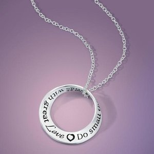 "LAUREL ELLIOTT NECKLACE MOBIUS ""DO SMALL THINGS WITH GREAT LOVE"""