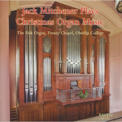 MITCHENER, JACK JACK MITCHENER PLAYS CHRISTMAS ORGAN MUSIC