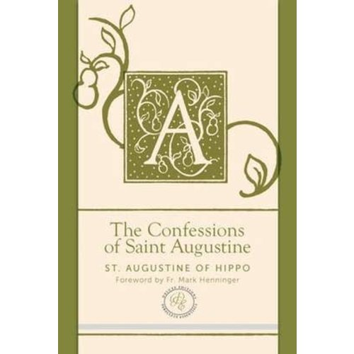 ST.  AUGUSTINE CONFESSIONS OF SAINT AUGUSTINE by ST. AUGUSTINE