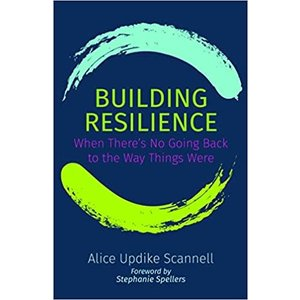 SCANNELL, ALICE UPDIKE BUILDING RESILIENCE by ALICE UPDIKE SCANNELL