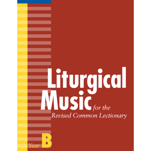 DAW, CARL LITURGICAL MUSIC RCL YR B by CARL DAW