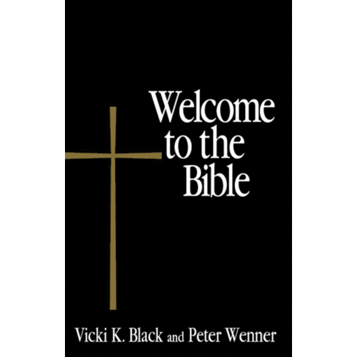BLACK VICKI WELCOME TO THE BIBLE (WELCOME TO THE EPISCOPAL CHURCH) by VICKI BLACK