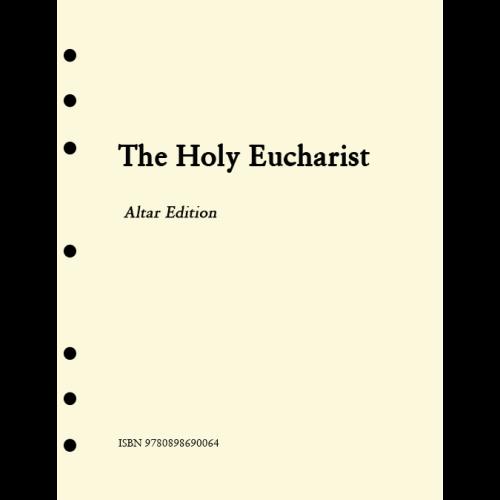 HOLY EUCHARIST. ALTAR EDITION INSERTS. 1ST EDITION