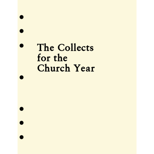 HOLY EUCHARIST : Collects Contemporary and Traditional