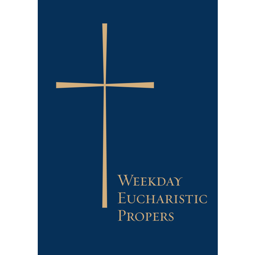 WEEKDAY EUCHARISTIC PROPERS