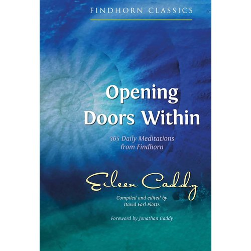 CADDY, EILEEN OPENING DOORS WITHIN: 365 Daily Meditations by EILEEN CADDY