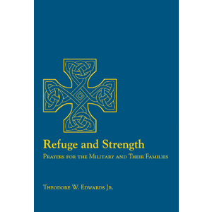 EDWARDS, THEODORE REFUGE AND STRENGTH by THEODORE EDWARDS