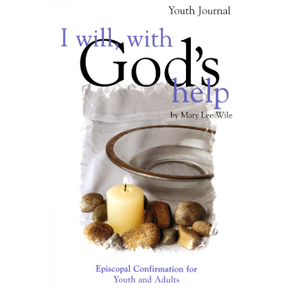 WILE, MARY I WILL WITH GOD'S HELP YOUTH JOURNAL by MARY WILE