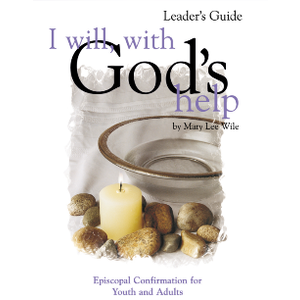 WILE, MARY I WILL WITH GOD'S HELP LEADER'S GUIDE by MARY WILE