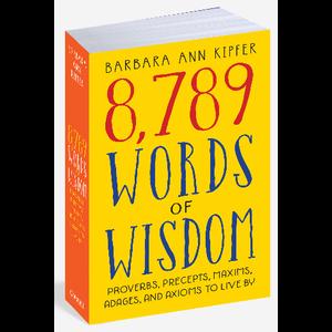 KIPFER, BARBARA ANN 8789 WORDS OF WISDOM by BARBARA ANN KIPFER