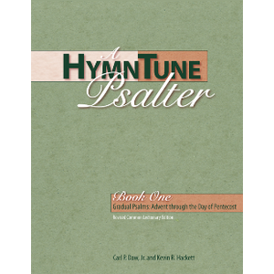 DAW & HACKETT HYMNTUNE PSALTER BOOK 1 (ADVENT THROUGH DAY OF PENTECOST) by DAW & HACKETT