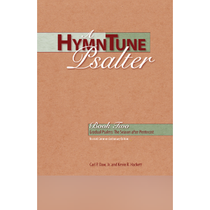 DAW & HACKETT HYMNTUNE PSALTER 2 (SEASON AFTER PENTECOST) by DAW & HACKETT