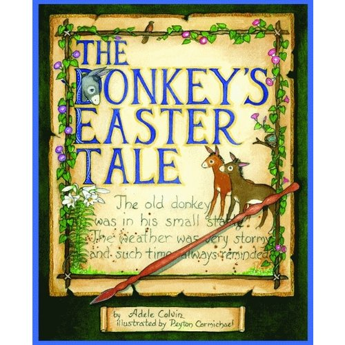 DONKEY'S EASTER TALE by ADELE COLVIN