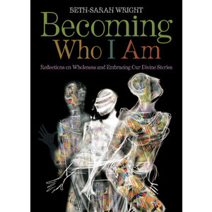 WRIGHT, BETH-SARAH BECOMING WHO I AM: REFLECTIONS