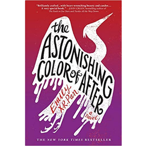 PAN, EMILY X. R. ASTONISHING COLOR OF AFTER by EMILY X.R. PAN