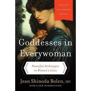 BOLEN, JEAN SHINODA GODDESSES IN EVERYWOMAN by JEAN SHINODA BOLEN