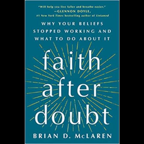 MCLAREN, BRIAN FAITH AFTER DOUBT by  BRIAN D. MCLAREN