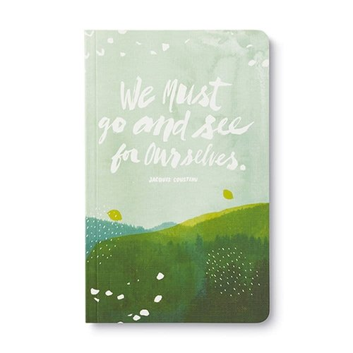 We Must Go and See for Ourselves Journal