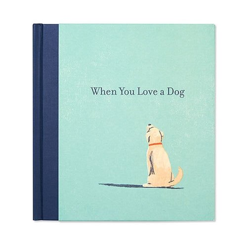When You Love a Dog by M H  Clark