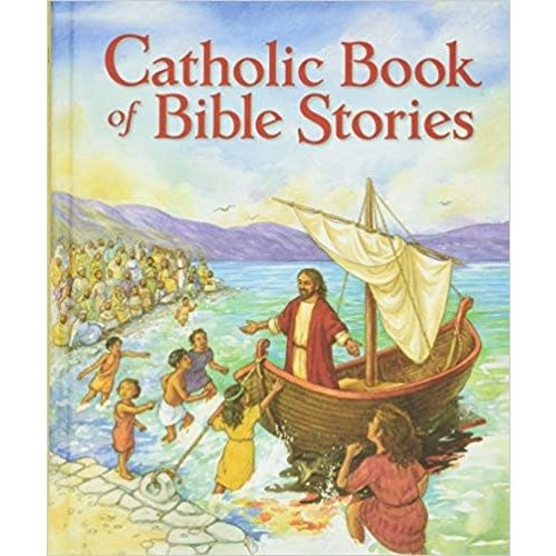KNOWLTON, LAURIE LAZZARO Catholic Book of Bible Stories by Laurie Lazzaro Knowlton