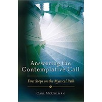 ANSWERING THE CONTEMPLATIVE CALL by CARL MCCOLMAN