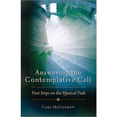 MCCOLMAN, CARL ANSWERING THE CONTEMPLATIVE CALL by CARL MCCOLMAN
