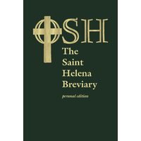 SAINT HELENA BREVIARY: Personal Edition by THE ORDER OF SAINT HELENA
