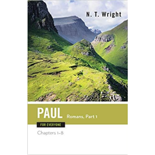 WRIGHT, TOM PAUL FOR EVERYONE (ROMANS: PART ONE) by TOM WRIGHT